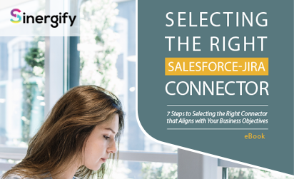 7 Steps to Select the Right Salesforce–Jira Connector